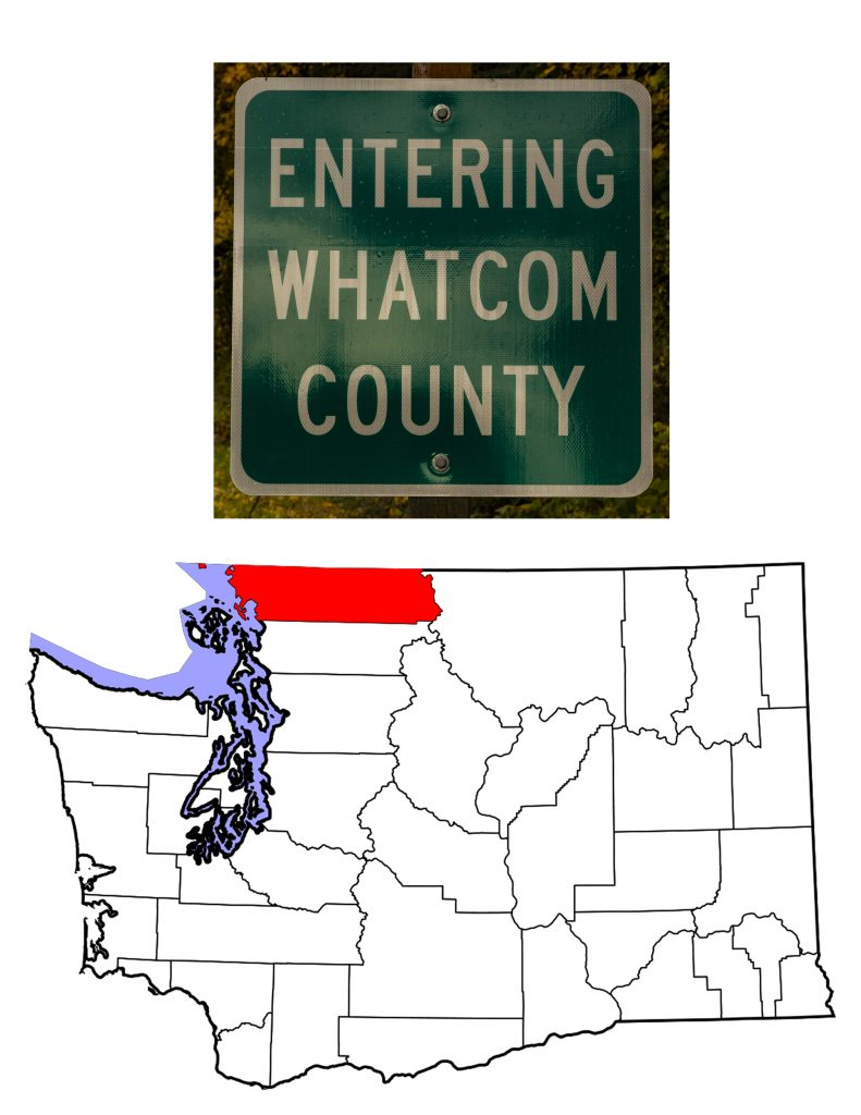 Whatcom County sign and map of Washington showing Whatcom County in red.