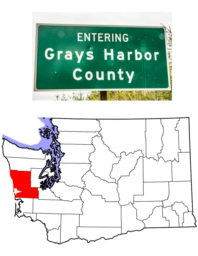 The Grays Harbor County Sign and Map of Washington showing Grays Harbor County in Red.