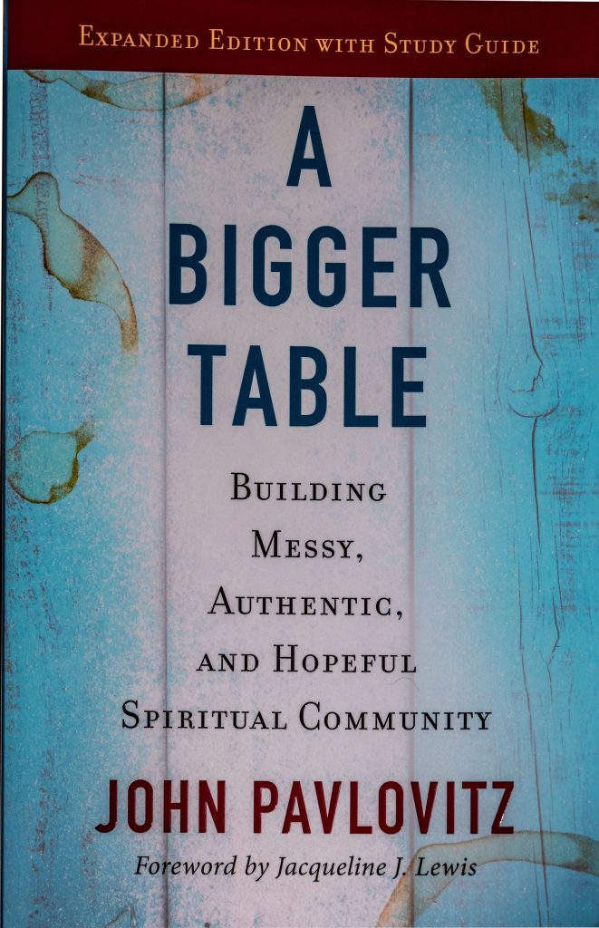 John Pavlovitz's book A Bigger Table -- a review